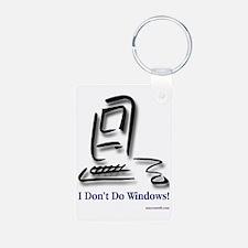 I Don't Do Windows! Keychains