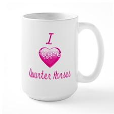 I Love/Heart Quarter Horses Mug