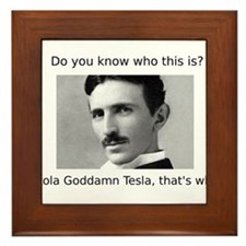 Nikola Goddamn Tesla Framed Tile