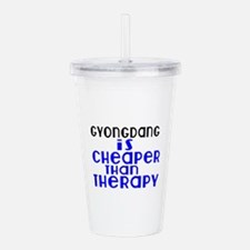 Gyongdang Is Cheaper T Acrylic Double-wall Tumbler