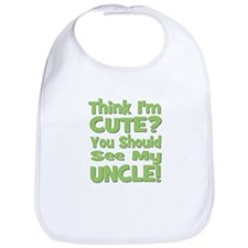 Think I'm Cute? Uncle Green Bib