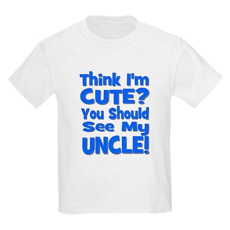 Think I'm Cute? Uncle Blue Kids T-Shirt