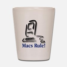 Macs Rule! Shot Glass