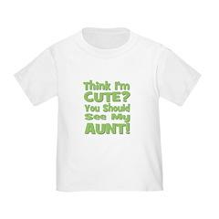 Think I'm Cute? Aunt Green T