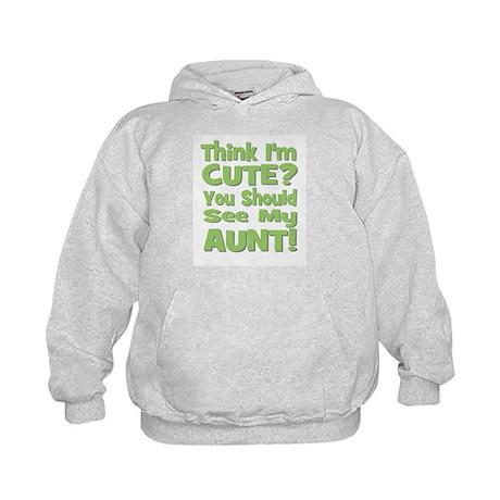 Think I'm Cute? Aunt Green Kids Hoodie
