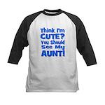Think I'm Cute? Aunt Blue Kids Baseball Jersey