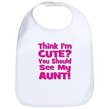 Think I'm Cute? Aunt Pink Bib