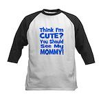 Think I'm Cute? Mommy Blue Kids Baseball Jersey