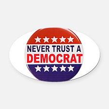 DEMOCRAT POLITICAL BUTTON Oval Car Magnet
