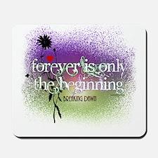 Breaking Dawn Forever Twilight Mousepad