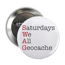 """Saturdays we all geocache 2.25"""" Button"""