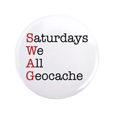 "Saturdays we all geocache 3.5"" Button"
