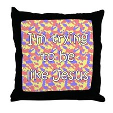 Trying to be like Jesus (green) Throw Pillow