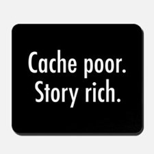 Cache poor.png Mousepad