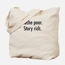 Cache poor.png Tote Bag