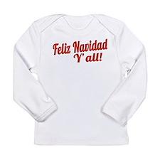 Feliz Navidad Yall Long Sleeve Infant T-Shirt