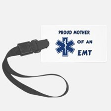 Proud EMT Mother Luggage Tag