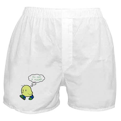 Not a Nugget! Boxer Shorts