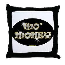 Mo' Money Throw Pillow