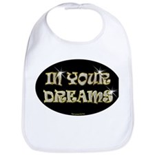 In Your Dreams Bib