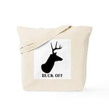 Buck Off! Tote Bag