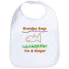 Grandpa Says I'm A Keeper Bib