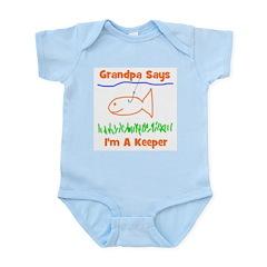 Grandpa Says I'm A Keeper Infant Creeper