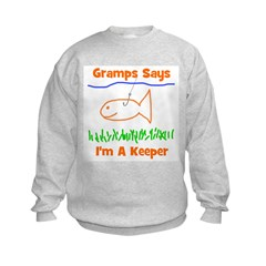 Gramps Says I'm A Keeper Sweatshirt