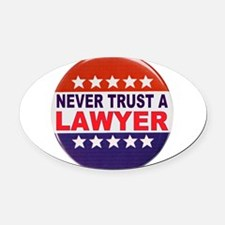 LAWYER POLITICAL BUTTON Oval Car Magnet