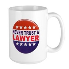 LAWYER POLITICAL BUTTON Mug