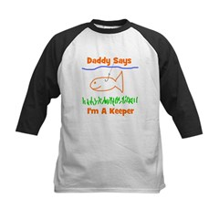 Daddy Says I'm A Keeper Tee