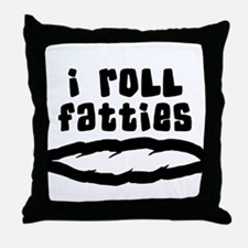 Funny Cannabis I Roll Fatties Throw Pillow