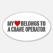 My Heart Belongs To A Crane Operator Bumper Stickers