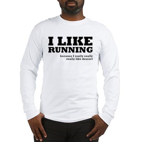 I Like Running and Dessert Long Sleeve T-Shirt