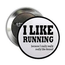"I Like Running and Dessert 2.25"" Button"