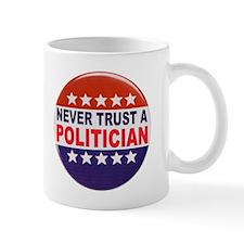 POLITICIAN BUTTON Mug