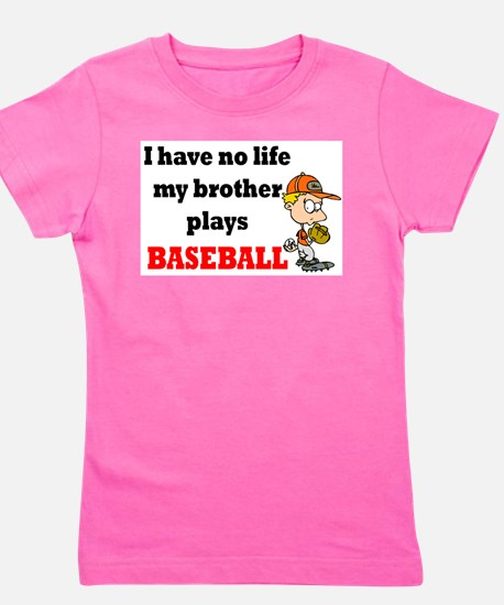 No Life...Brother Plays Baseball 2 T-Shirt