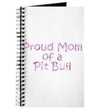 Proud Mom of a Pit Bull Journal