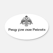 Funny Pray for our priests 3 Oval Car Magnet