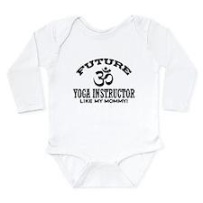 Future Yoga Instructor Long Sleeve Infant Bodysuit