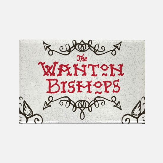 The Wanton Bishops Rectangle Magnet