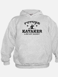 Future kayaker Like My Daddy Hoodie