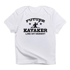 Future kayaker Like My Mommy Infant T-Shirt