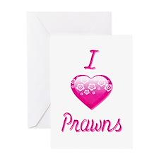 I Love/Heart Prawns Greeting Card