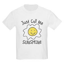 Just Call Me Sunshine T-Shirt