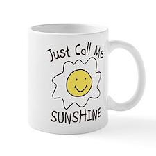 Just Call Me Sunshine Mug