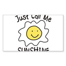 Just Call Me Sunshine Decal