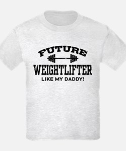 Future Weightlifter Like My Daddy T-Shirt
