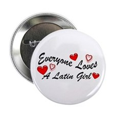 Loves a Latin Girl Button