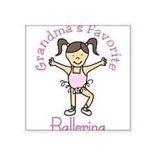 """Grandma's Favorite Ballerina Square Sticker 3"""" x 3"""